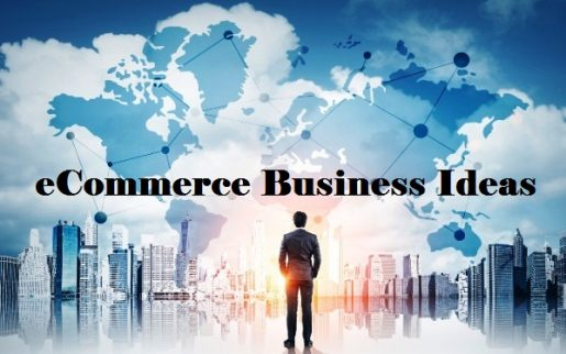 Top 10 Trending eCommerce Business Ideas